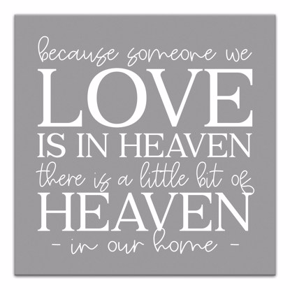 Picture of Because We Love Someone In Heaven 14x14 Canvas Wall Art