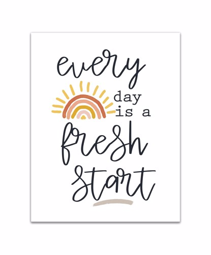 Picture of Everyday Is A Fresh Start 11x14 Canvas Wall Art