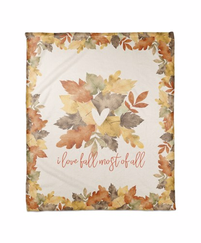 Picture of Love Fall Most of all Leaves Blanket