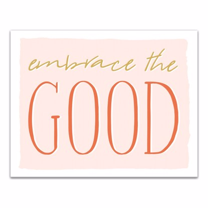 Picture of Embrace the Good 11x14 Canvas Wall Art