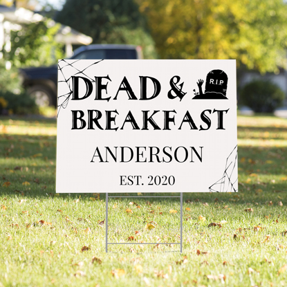 Dead & Breakfast Yard Sign