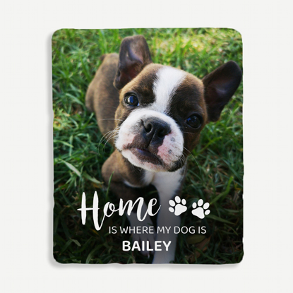 Home Is Where My Dog Is Personalized Blanket