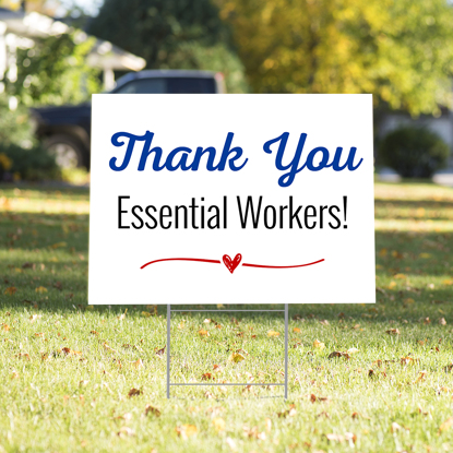 Picture of Essential Workers Yard Sign