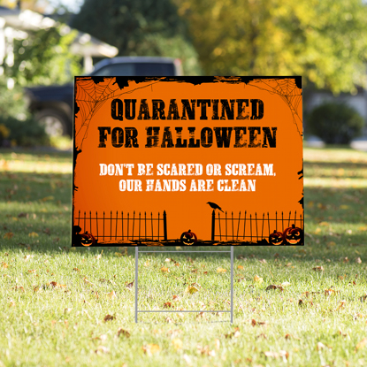 Quarantine Halloween Yard Sign
