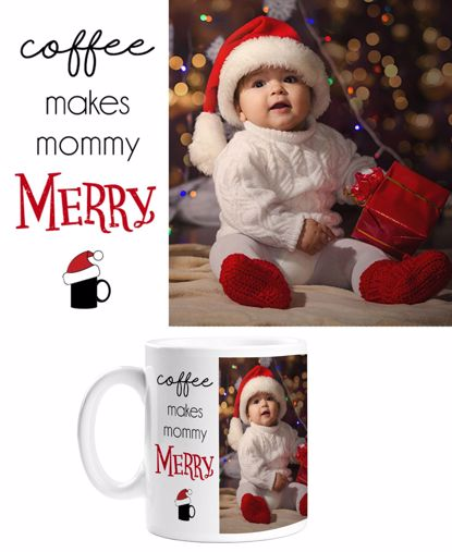 Picture of Coffee Makes Mommy Merry Mug