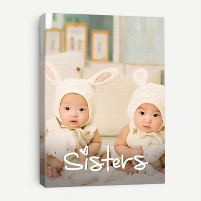 Custom Sister Love Image Canvas Print